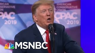 Donald Trump\'s Epic CPAC Speech: \'I Never Saw So Many Beautiful Machine Guns\' | MTP Daily | MSNBC