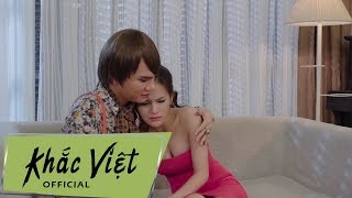 (MV) Anh Yêu Em - Khắc Việt