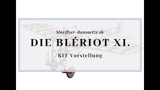 [Modellschau] Blériot XI Slow Flyer KIT, 420 mm Spannweite, 1/20 Maßstab, Balsa Holz