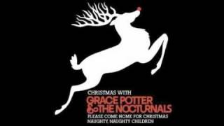 Grace Potter & The Nocturnals - Please Come Home For Christmas