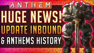 Anthem | HUGE Update Inbound! + Elysian Caches & Anthems History So Far! #Anthem