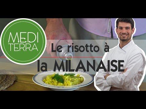 Le risotto à la Milanaise