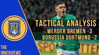 Bremen's Pressing SHUT DOWN Dortmund | Werder Bremen vs Borussia Dortmund 3-2 | Tactical Analysis