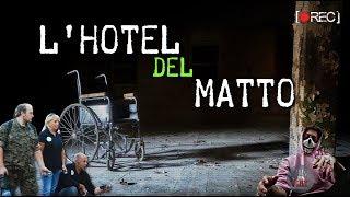 L' HOTEL DEL MATTO   ABBIAMO FOTOGRAFATO UNO SPIRITO!