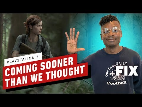 the-ps5-is-coming-sooner-than-we-thought---ign-daily-fix