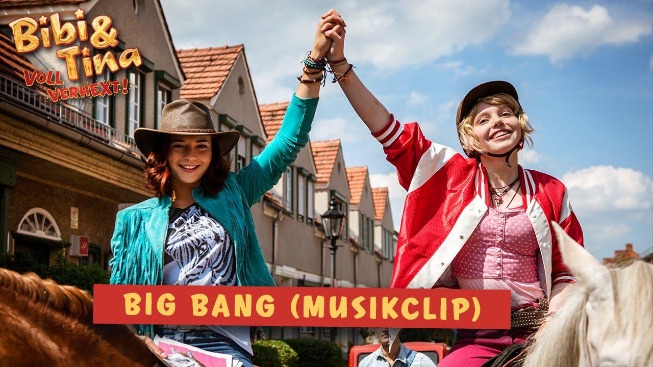 Bibi Tina 2 Voll Verhext Big Bang Offizielles Musikvideo