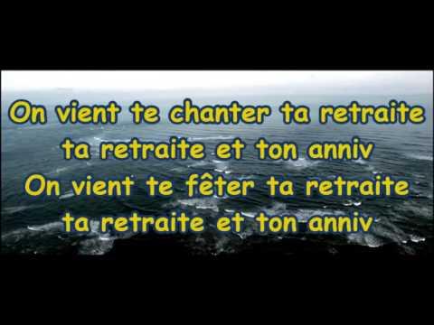 Chanson Pour La Retraite Youtube