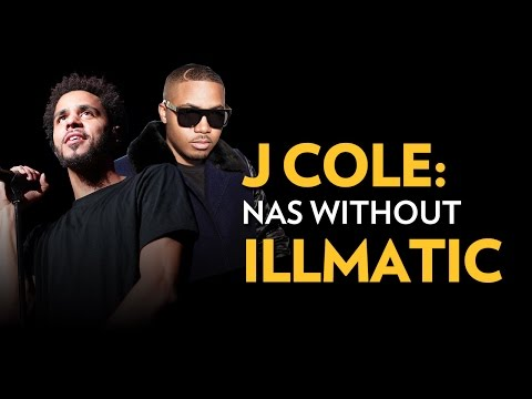 J Cole: Nas Without Illmatic