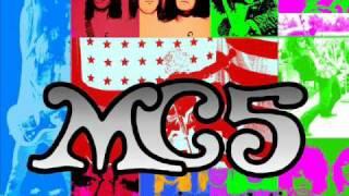 MC5 - Born Under A Bad Sign