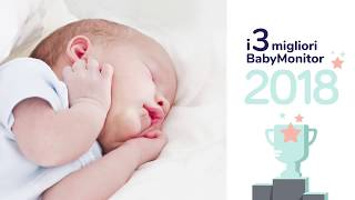 I 3 migliori baby monitor 2018: Recensioni e guida all'acquisto