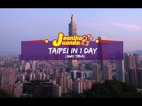 SPECIAL VLOG | Taipei in 1 Day - 臺北的一天 (GWO TMVA 2017)