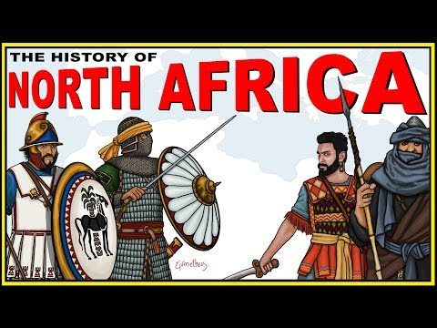 The History of North Africa Explained (Morocco,Egypt, Libya,