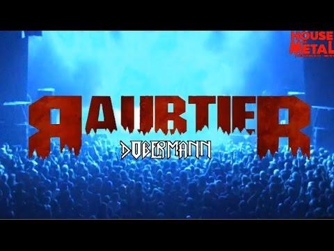 RAUBTIER - DOBERMANN (HOUSE OF METAL 2014) mp3