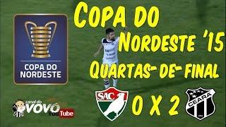 [Copa do NE '15] Salgueiro 0 X 2 Ceará SC - Ricardinho - Narração: Jota Rômulo