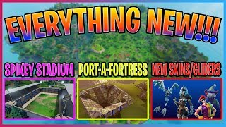 *EVERYTHING NEW IN FORTNITE!* SPIKEY STADIUM, PORT-A-FORTRESS, SKINS! (Fortnite Battle Royale)