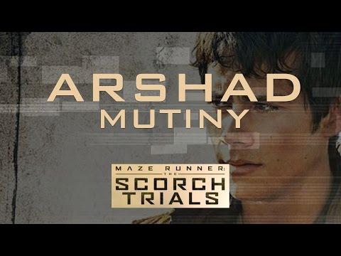 Arshad - Mutiny (The Maze Runner: The Scorch Trials) *NEW MUSIC