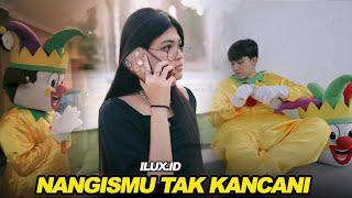 Download lagu Ilux Id Nangismu Tak Kancani