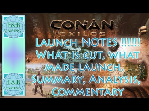 Conan Exiles - LAUNCH AND BEYOND - DEV Q&A - Summary, Thoughts, Commentary