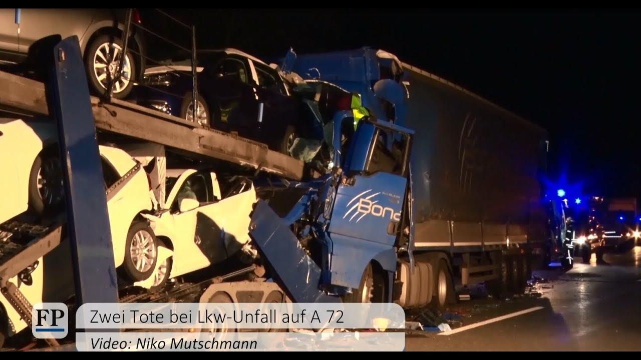 Zwei Tote bei Lkw-Unfall auf A 72 - YouTube