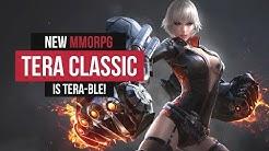 TERA Classic is. TERA-ble.
