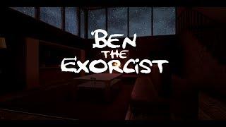 Ben The Exorcist | Обзор и прохождение игры | Game Play | Let's Play #14