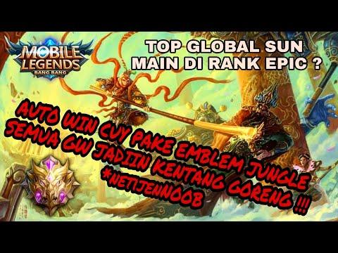 begini jadinya Ketika TOP GLOBAL SUN main di rank EPIC, AUTO JADI KENTANG GORENG SEMUA wkwkwk 🤣🤣🤣