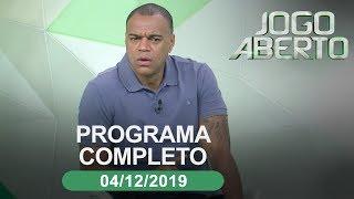 Jogo Aberto - 04/12/2019 - Programa completo