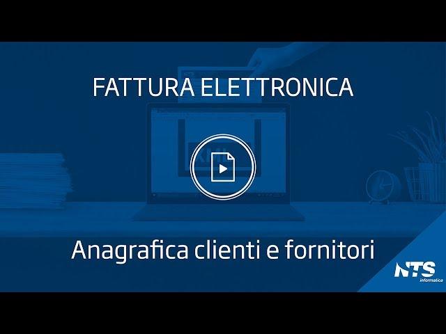 Fattura elettronica: tabelle - Anagrafica clienti e fornitori