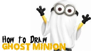 Drawing: How to Draw Dave Minion Ghost for Halloween