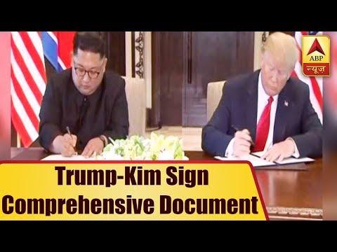 Trump-Kim Sign Comprehensive Document | ABP News