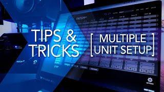 Flock Audio: PATCH Series - Multiple Unit Setup (Tips & Tricks)