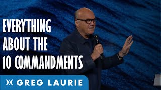Everything About The Tęn Commandments (With Greg Laurie)