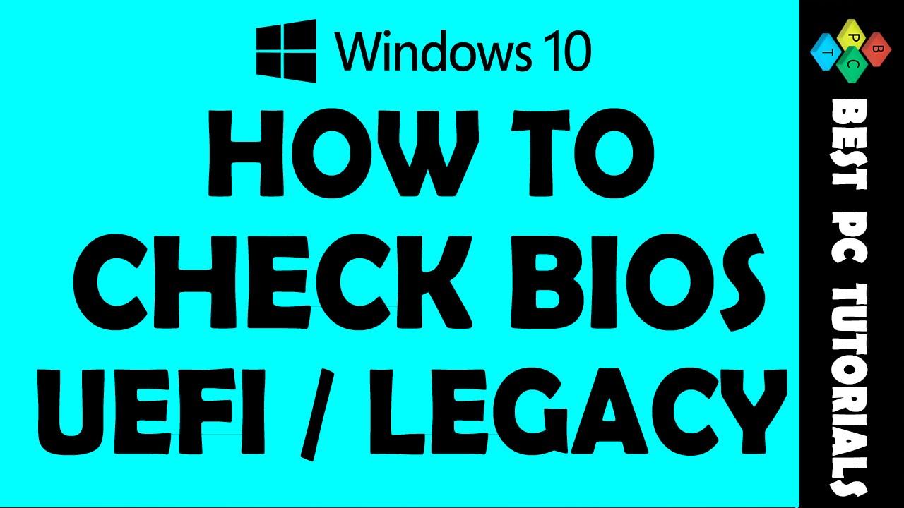 check uefi or bios windows 10