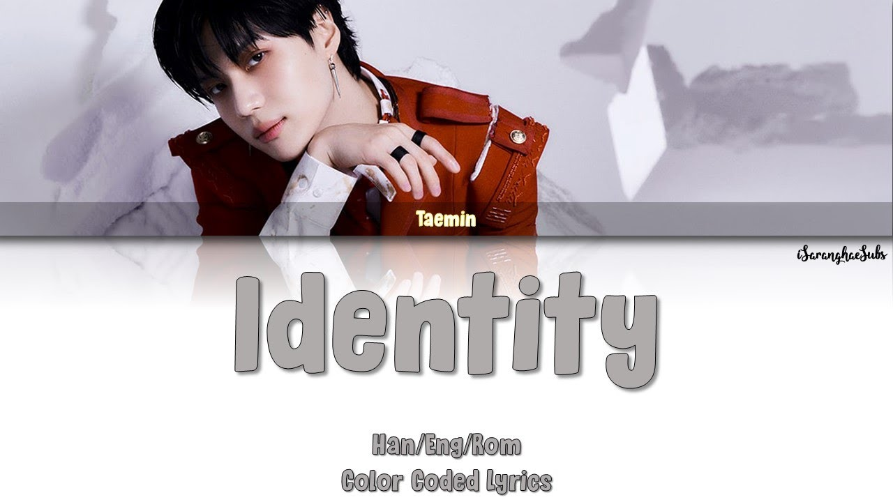 "Taemin's ""identity"" has been translated into English + Korean texts"