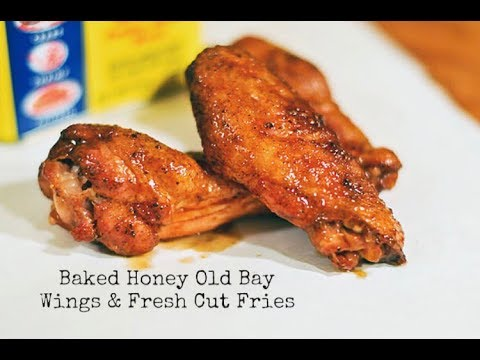 DIY-BAKED HONEY OLDBAY WINGS! AND FRESH CUT FRIES- QUICK AND YUMMY!