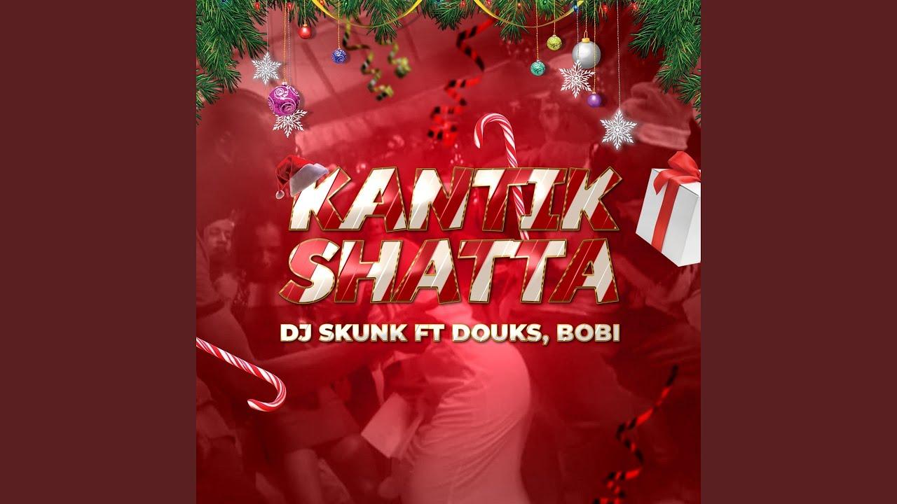 Download Kantik shatta (feat. Bobi, Douks)