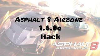 Asphalt 8 Airbone 1.6.0e Hack