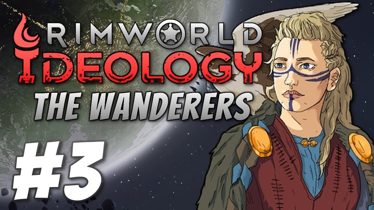 Download Rimworld 1.3: The Wanderers - Captivated (Part 3)