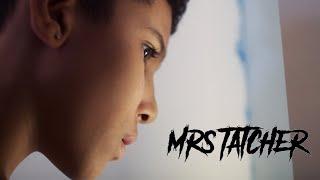 Mrs Tatcher - Short horror film