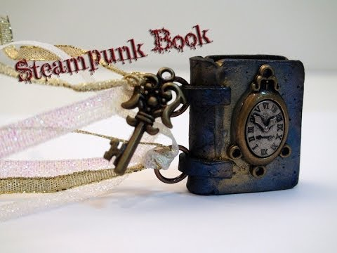 DIY How To Make A Miniature Steampunk Book With Polymer Clay