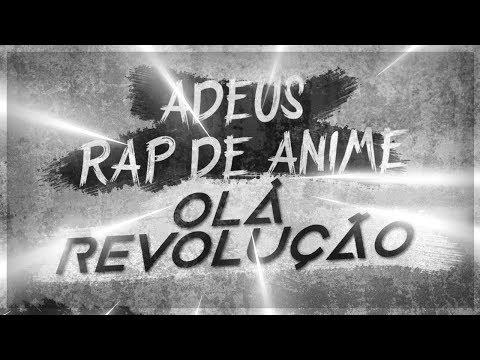 01. Adeus Rap de Anime, Olá Revolução (Versão Álbum)