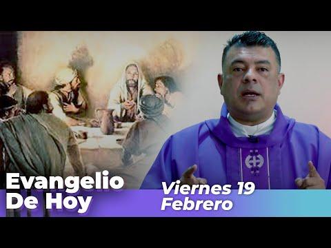 Evangelio De Hoy, Viernes 19 De Febrero De 2021 - Cosmovision
