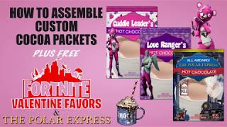 Fortnite Valentine Favor Cocoa Packets | How to Assemble Cocoa Packets