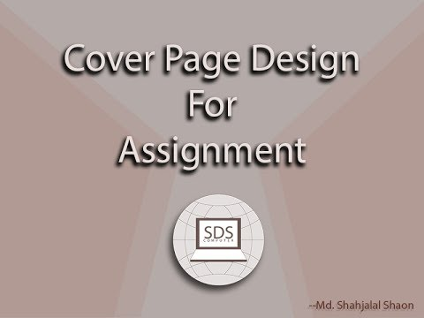 how to make cover design for assignment in MS Word 2007 - YouTube