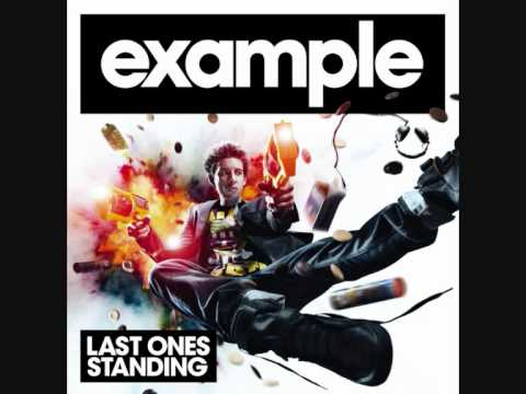 Example - Last Ones Standing (Manhattan Clique Remix)