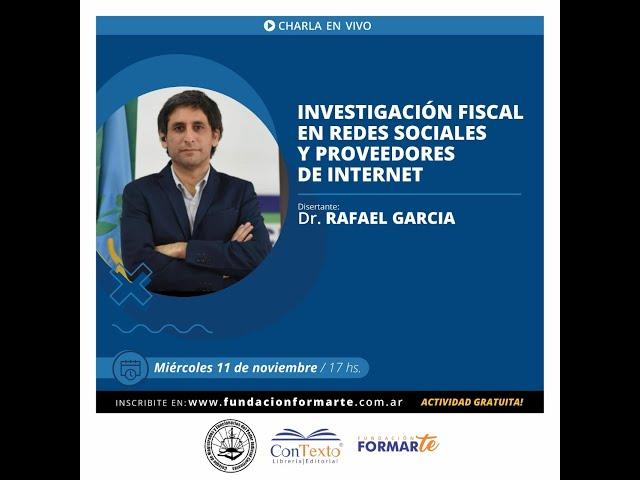 Charla virtual: ''Investigación Fiscal en Redes Sociales y Proveedores de Internet''
