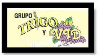 MADRE ERES TERNURA.TRIGO Y VID
