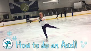 How to do an Axel!