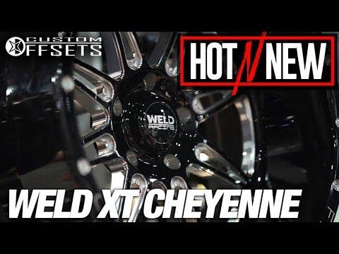 Hot N New SEMA 2017 Weld XT Cheyenne