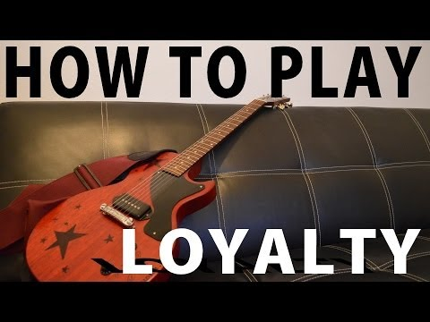 How to Play: LOYALTY (Electric Guitar!)
